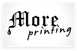 More Printing